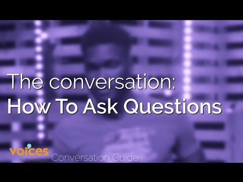 Voices in the Middle Conversation Guide - How to Ask Questions