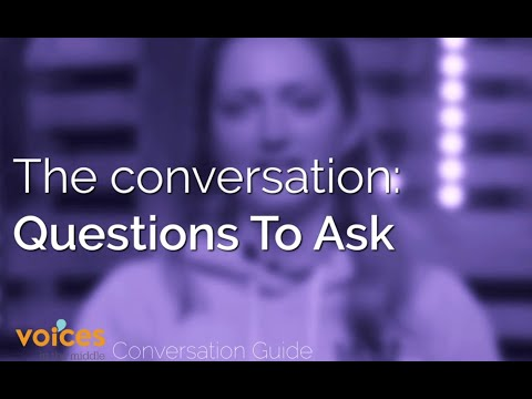 Voices in the Middle Conversation Guide - Questions to Ask