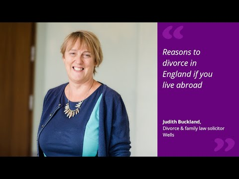 Reasons to divorce in England if you live abroad