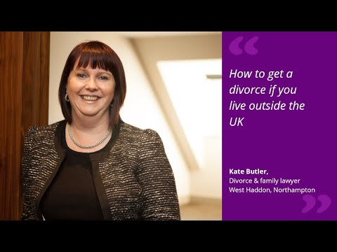 How to get a divorce if you live outside the UK